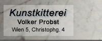 Kunstkitterei - Volker Probst
